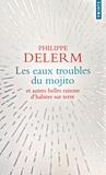 Philippe Delerm - Les eaux troubles du mojito.