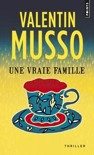 Valentin Musso - Une vraie famille.