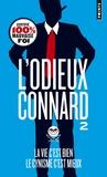 L'Odieux Connard - La vie c'est bien, le cynisme c'est mieux.