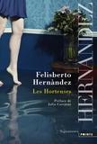 Felisberto Hernàndez - Les Hortenses.