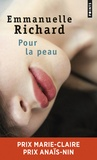 Emmanuelle Richard - Pour la peau.
