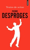 Pierre Desproges - Textes de scène.
