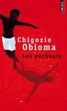 Chigozie Obioma - Les pêcheurs.
