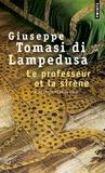 Giuseppe Tomasi di Lampedusa - Le professeur et la sirène.