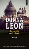 Donna Leon - Des amis haut placés.