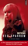 Jason Matthews - Le moineau rouge.