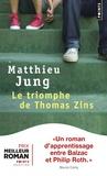 Matthieu Jung - Le triomphe de Thomas Zins.