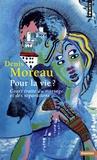Denis Moreau - Pour la vie ? - Court traité du mariage et des séparations.
