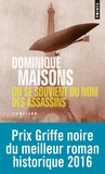 Dominique Maisons - On se souvient du nom des assassins.