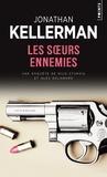 Jonathan Kellerman - Une enquête de Milo Sturgis et Alex Delaware  : Les soeurs ennemies.