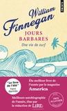 William Finnegan - Jours barbares - Une vie de surf.