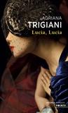 Adriana Trigiani - Lucia, Lucia.