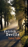Patrick Deville - Taba-Taba.