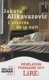 Jakuta Alikavazovic - L'avancée de la nuit.