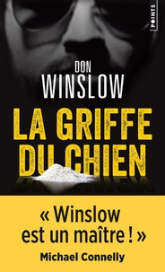 Don Winslow - La griffe du chien.