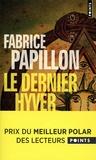 Fabrice Papillon - Le dernier hyver.