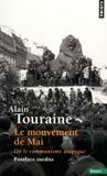 Alain Touraine - Le mouvement de Mai - Ou le communisme utopique.
