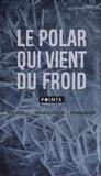 Henning Mankell et Ragnar Jonasson - Le polar qui vient du froid - Coffret en 3 volumes, Meurtriers sans visage ; Opération Napoléon ; Snjor.