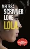 Melissa Scrivner Love - Lola.