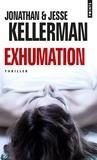 Jesse Kellerman - Exhumation.