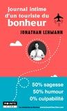 Jonathan Lehmann - Journal intime d'un touriste du bonheur.