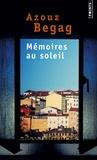 Azouz Begag - Mémoires au soleil.
