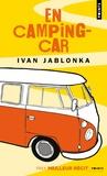 Ivan Jablonka - En camping-car.