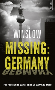 Don Winslow - Missing : Germany.