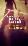 Barbara Halary-Lafond - La course de la Mouette.