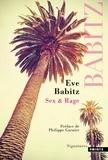 Eve Babitz - Sex & rage.