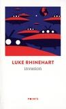 Luke Rhinehart - Invasion.