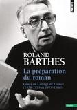 Roland Barthes - La préparation du roman - Cours au Collège de France (1978-1979 et 1979-1980).