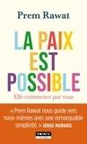Prem Rawat - La paix est possible - Elle commence par vous.
