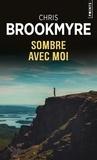 Chris Brookmyre - Sombre avec moi.