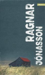 Ragnar Jónasson - Les enquêtes de Siglufjördur  : Snjor ; Mork ; Natt - Coffret en 3 volumes.