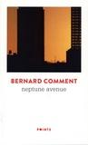 Bernard Comment - Neptune avenue.
