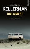 Jonathan Kellerman - Dr la mort.