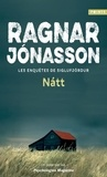 Ragnar Jónasson - Les enquêtes de Siglufjördur  : Natt.
