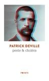 Patrick Deville - Peste & choléra.