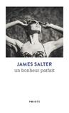 James Salter - Un bonheur parfait.