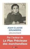 Jean-Claude Grumberg - Pleurnichard.