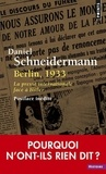Daniel Schneidermann - Berlin, 1933 - La presse internationale face à Hitler.