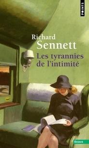 Richard Sennett - Les tyrannies de l'intimité.