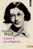 Simone Weil - Lettre à un religieux.