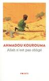 Ahmadou Kourouma - Allah n'est pas obligé.