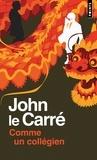 John Le Carré - Comme un collégien.