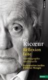 Paul Ricoeur - Réflexion faite - Autobiographie intellectuelle.