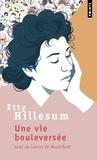 Etty Hillesum - Une vie bouleversée - Journal 1941-1943. Suivi de Lettres de Westerbork.