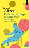 Samuel Alizon - Evolution, écologie et pandémies - Faire dialoguer Pasteur et Darwin.