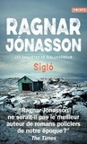Ragnar Jónasson - Les enquêtes de Siglufjördur  : Sigló.